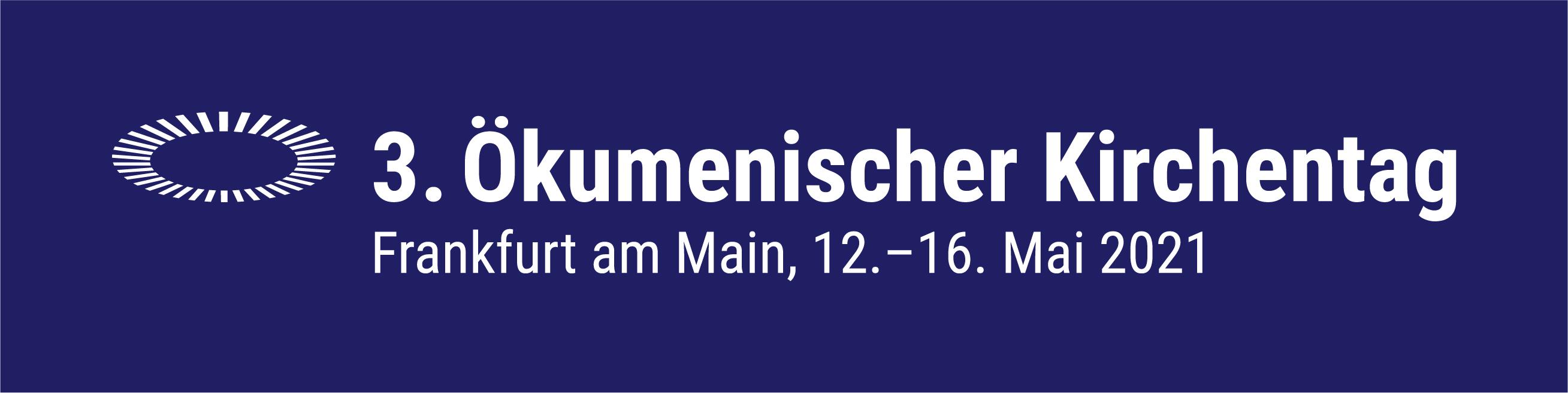 3. Ökumenischer Kirchentag Frankfurt 2021 e. V.
